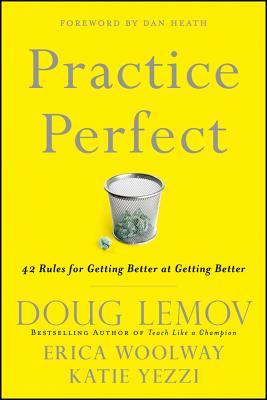 Practice Perfect by Doug Lemov