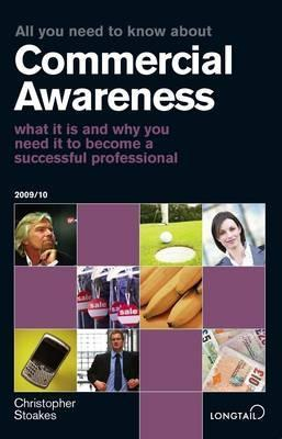 All You Need To Know About Commercial Awareness (All You Need To Know Guides)