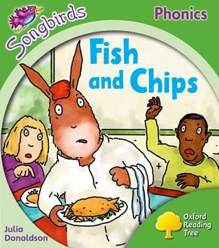 Fish And Chips (Oxford Reading Tree: Stage 2: Songbirds)