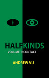 Contact (Halfkinds: Survival and Superiority, #1)