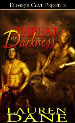 Threat of Darkness by Lauren Dane