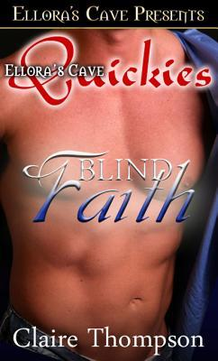 Blind Faith by Claire Thompson
