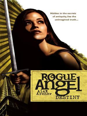Destiny (Rogue Angel, #1)