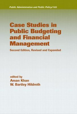 Case Studies in Public Budgeting and Financial Management Pub... by Aman Khan