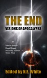 The End: Visions of Apocalypse (SFFWorld.com anthology, #1)