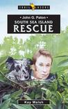 John G. Paton South Sea Island Rescue