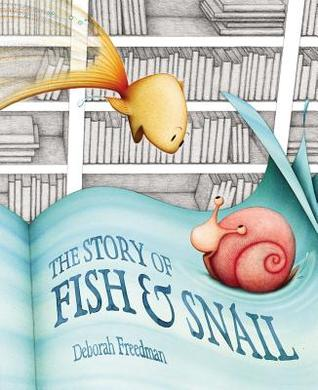 The Story of Fish and Snail