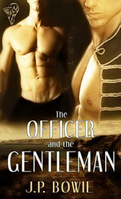 The Officer and the Gentleman by J.P. Bowie