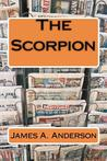 The Scorpion by James A. Anderson