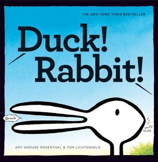 Duck! Rabbit! by Amy Krouse Rosenthal