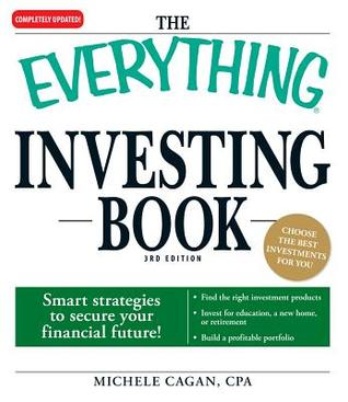 The Everything Investing Book by Michele Cagan