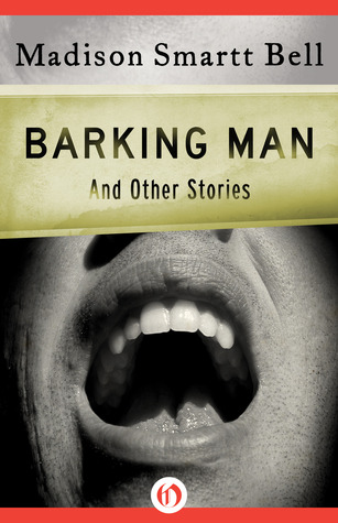 Barking Man: And Other Stories