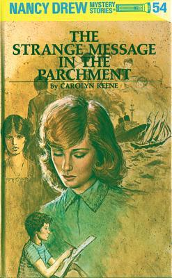 The Strange Message in the Parchment (Nancy Drew, #54)