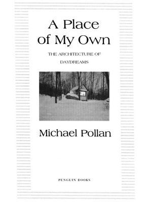 A Place of My Own: The Architecture of Daydreams