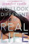 You Look Different in Real Life by Jennifer Castle