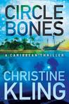 Circle of Bones (The Shipwreck Adventures #1)