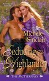 Seducing the Highlander (The McTiernays, #5)