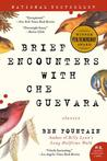 Brief Encounters with Che Guevara: Stories