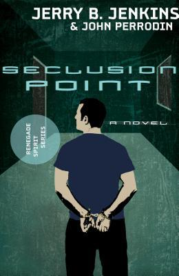 Seclusion Point: Renegade Spirit Series (Volume #3)