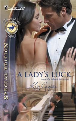 A Lady's Luck (Thoroughbred Legacy #8)