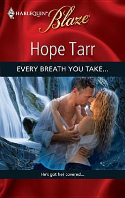 Every Breath You Take... (Lust in Translation #7) (Harlequin Blaze #441)