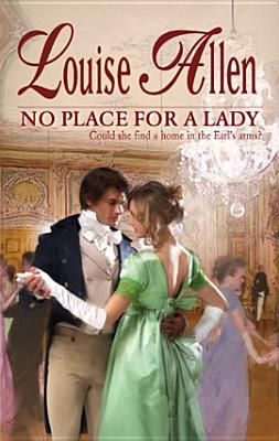 No Place for a Lady (Harlequin Historical, #892)