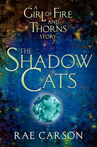 The Shadow Cats by Rae Carson