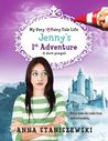 Jenny's First Adventure (My Very UnFairy Tale Life, #0.5)