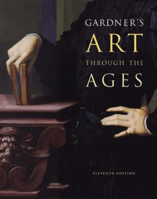 Art Through the Ages by Helen Gardner