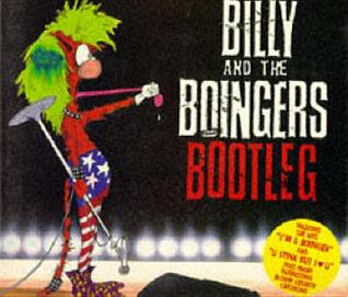 Billy and the Boingers Bootleg (Bloom County Book)