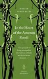 In the Heart of the Amazon Forest (Penguin Great Journeys)