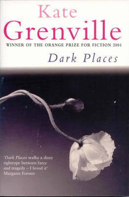 Dark Places by Kate Grenville