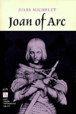 Joan of Arc by Jules Michelet