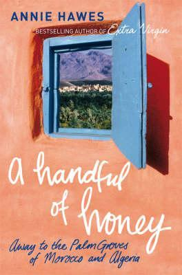 A Handful of Honey by Annie Hawes