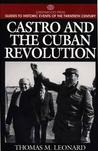 Castro and the Cuban Revolution