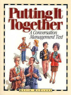 Putting It Together: A Conversation Management Text