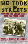 We Took the Streets by Miguel Melendez