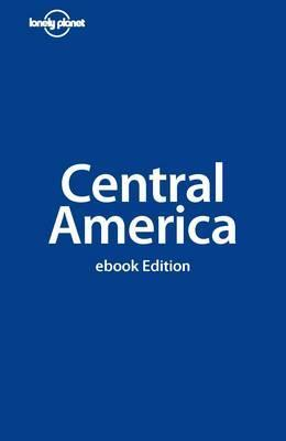 Central America (Lonely Planet Guide)