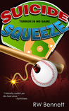 Suicide Squeeze (The Fourth Outfielder Series, #1)
