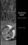 Rough Ride (Riding With Honor, #1)