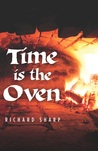 Time Is the Oven