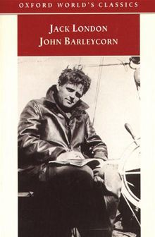 John Barleycorn by Jack London