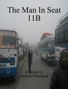 The Man in Seat 11B by Andrew James Pritchard