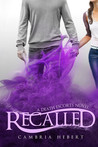 Recalled by Cambria Hebert