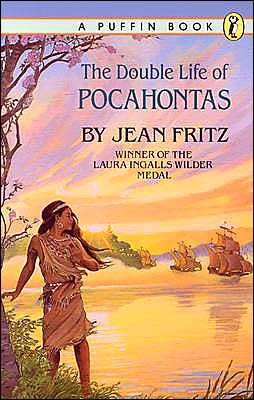 The Double Life of Pocahontas by Jean Fritz