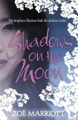 Shadows on the Moon by Zoë Marriott