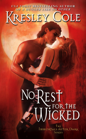 No Rest for the Wicked by Kresley Cole