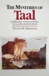 The Mysteries of Taal: A Philippine Volcano and Lake, Her Sea Life and Lost Towns