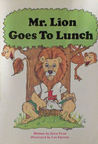 Mr. Lion Goes to Lunch