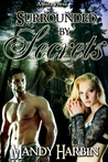 Surrounded by Secrets (Woods Family, #4)